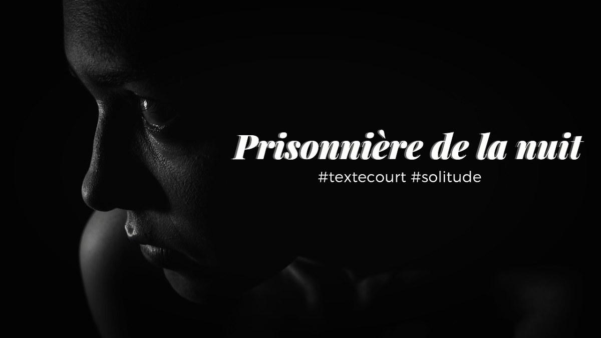 Prisonnière de la nuit
